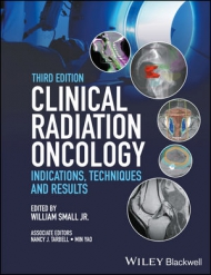 Clinical Radiation Oncology: Indications, Techniques, and Results, 3rd Edition