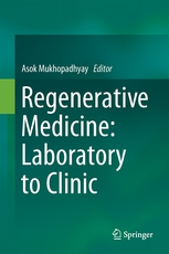 Regenerative Medicine: Laboratory to Clinic