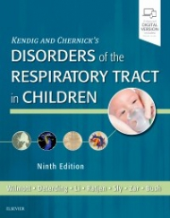 Kendig's Disorders of the Respiratory Tract in Children, 9th Edition