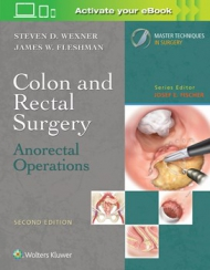 Colon and Rectal Surgery: Anorectal Operations, 2nd edition