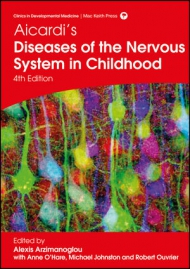 Aicardi's Diseases of the Nervous System in Childhood, 4th Edition