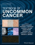 Textbook of Uncommon Cancer, Fifth Edition