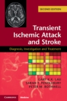 Transient Ischemic Attack and Stroke Diagnosis, Investigation and Treatment